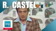 INA | Robert Castel, le best of